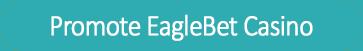 PAW Promote button Eaglebet casino
