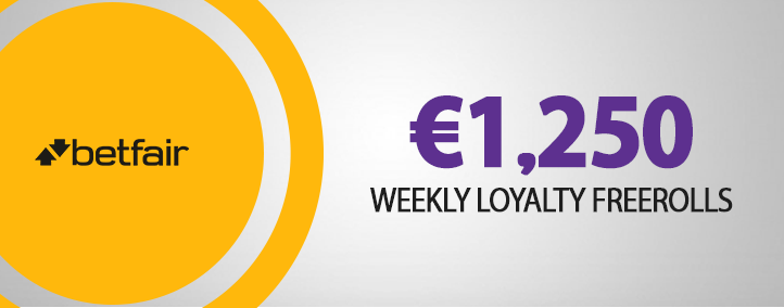 Weekly Loyalty Freerolls 1250 Betfair 725x284